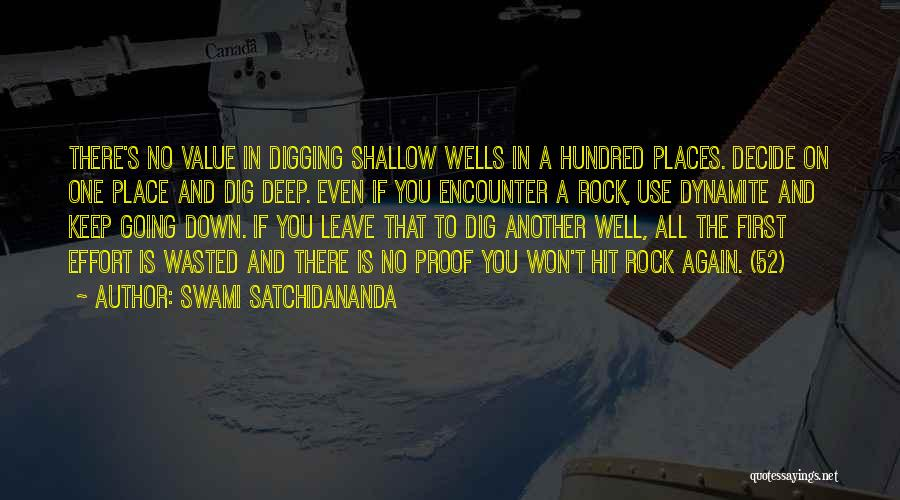 Deep Wells Quotes By Swami Satchidananda