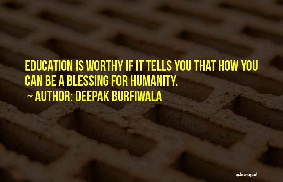 Deepak Quotes By Deepak Burfiwala