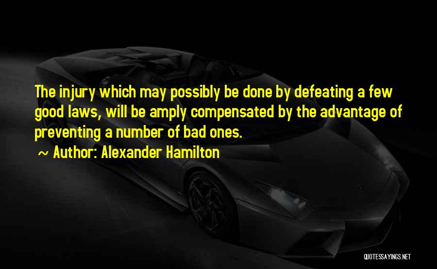 Defeating Someone Quotes By Alexander Hamilton
