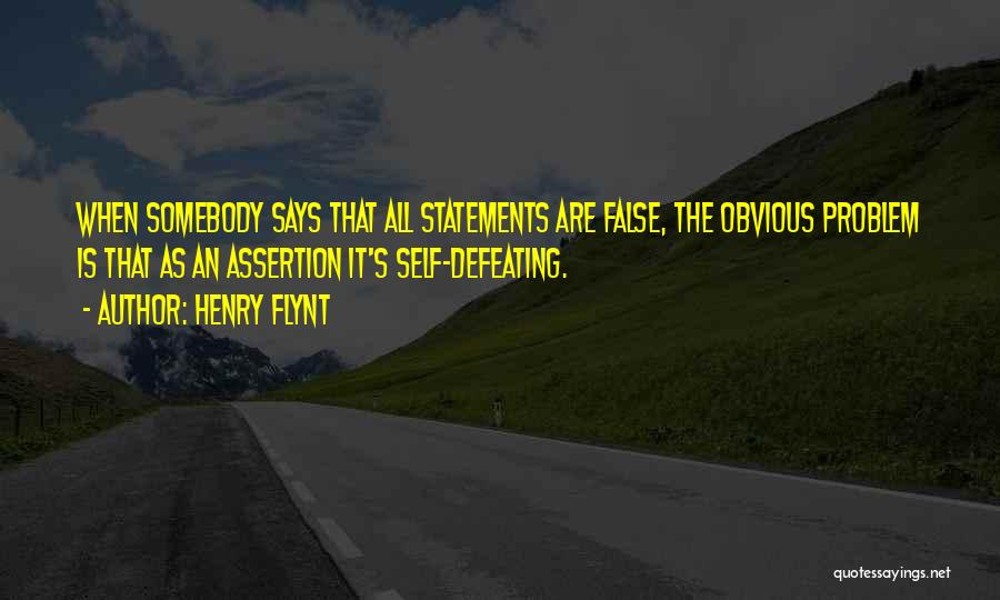 Defeating Someone Quotes By Henry Flynt