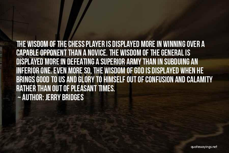 Defeating Someone Quotes By Jerry Bridges