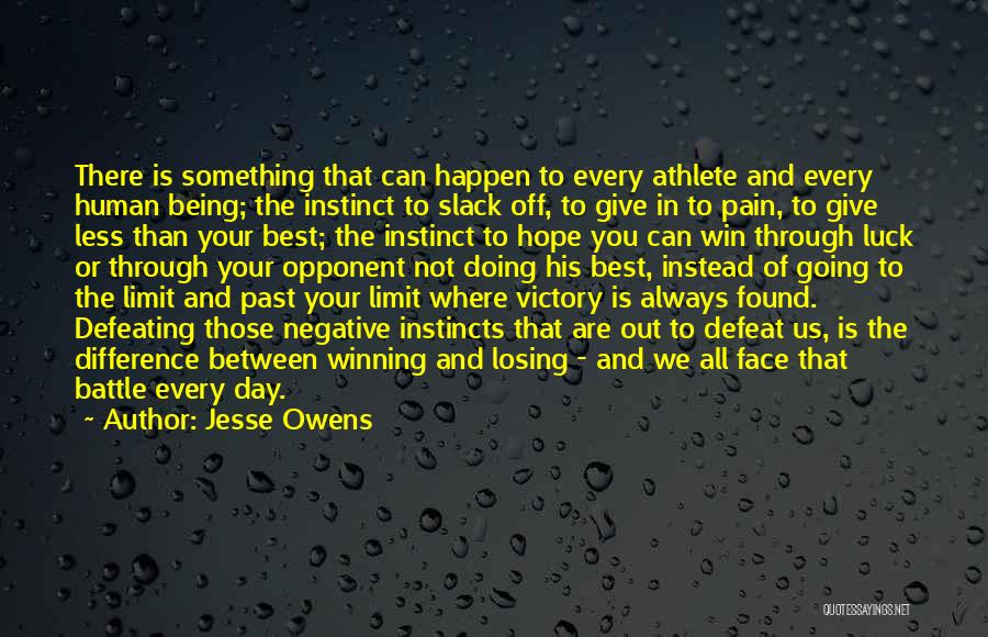 Defeating Someone Quotes By Jesse Owens