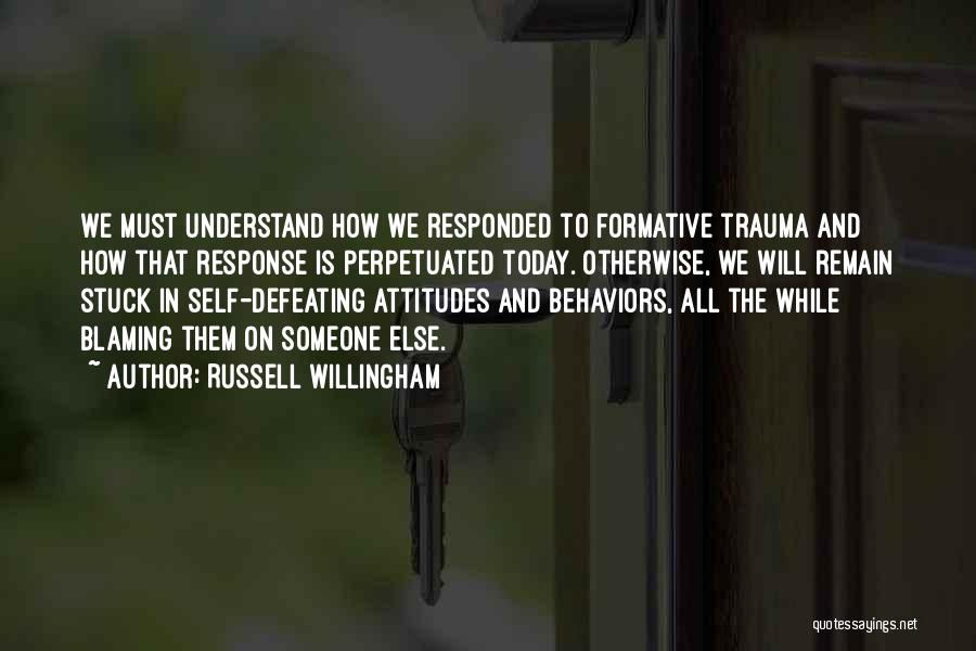 Defeating Someone Quotes By Russell Willingham