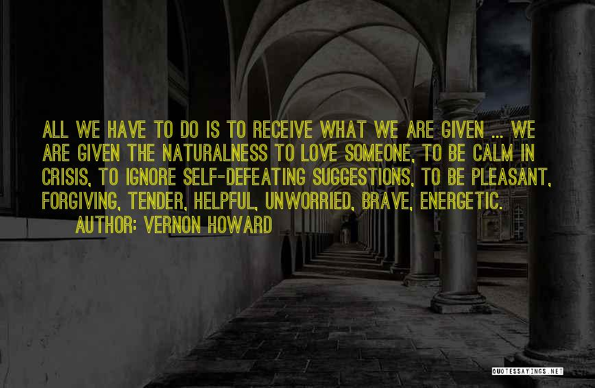 Defeating Someone Quotes By Vernon Howard