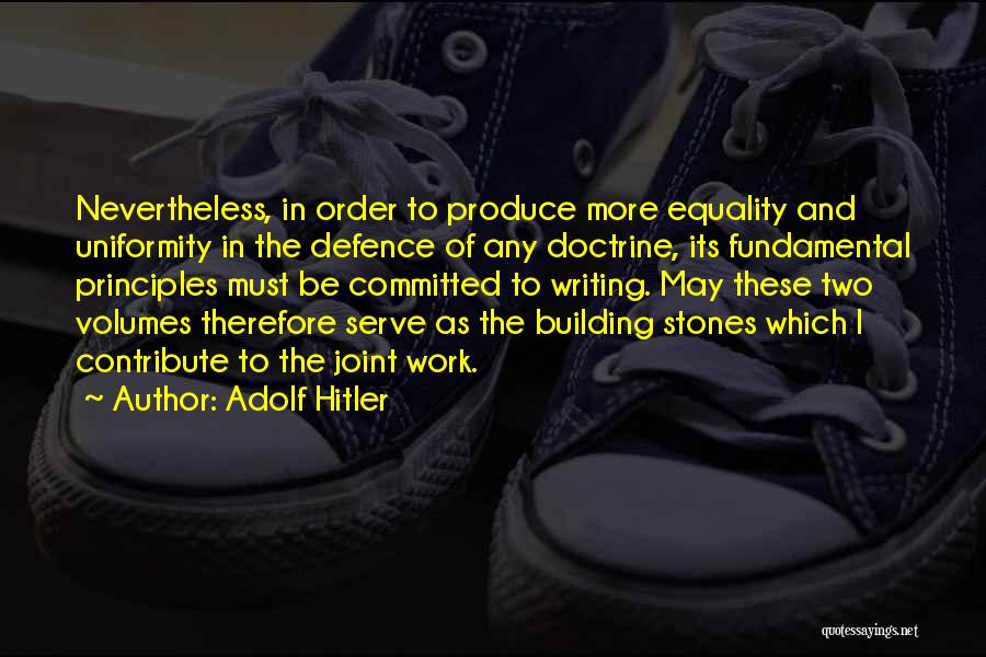 Defence Quotes By Adolf Hitler