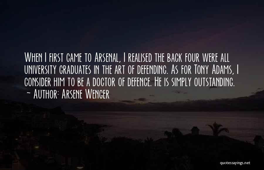 Defence Quotes By Arsene Wenger