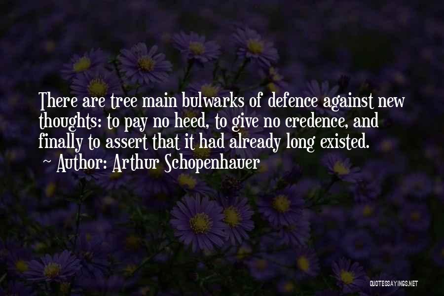 Defence Quotes By Arthur Schopenhauer