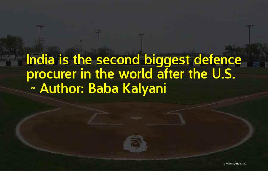 Defence Quotes By Baba Kalyani