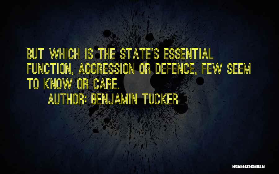 Defence Quotes By Benjamin Tucker