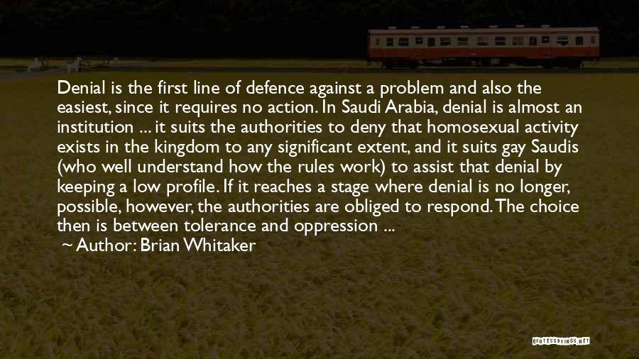 Defence Quotes By Brian Whitaker