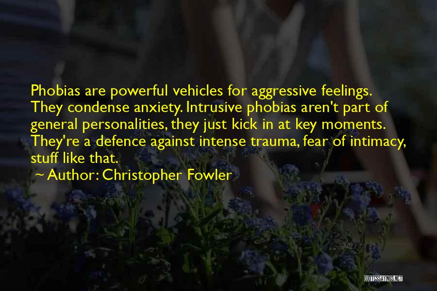 Defence Quotes By Christopher Fowler