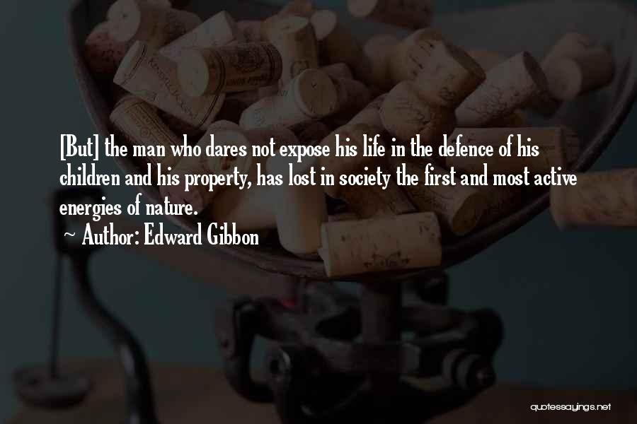 Defence Quotes By Edward Gibbon
