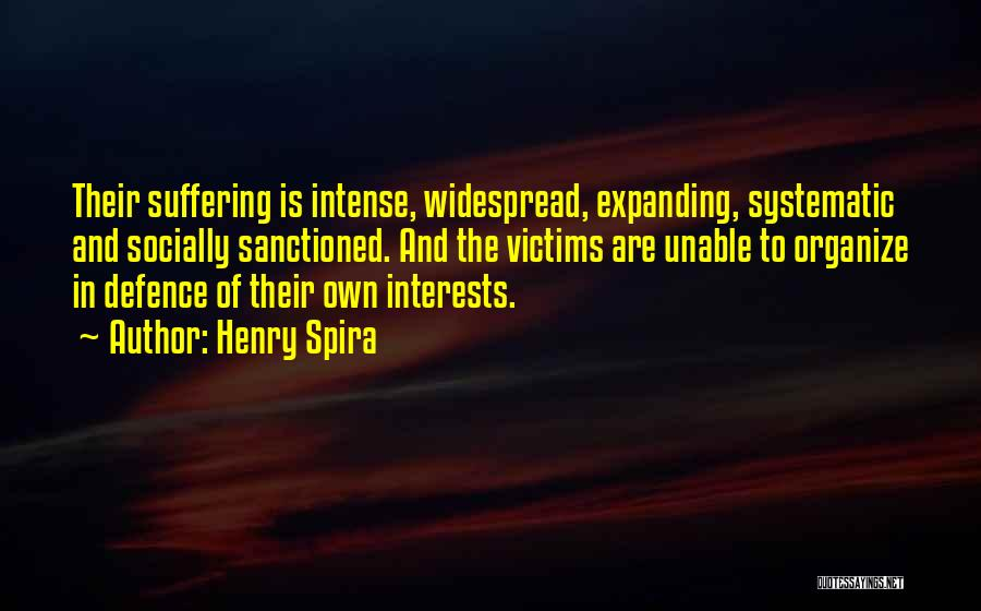 Defence Quotes By Henry Spira