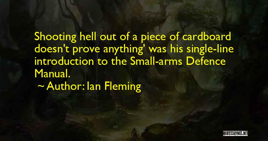 Defence Quotes By Ian Fleming