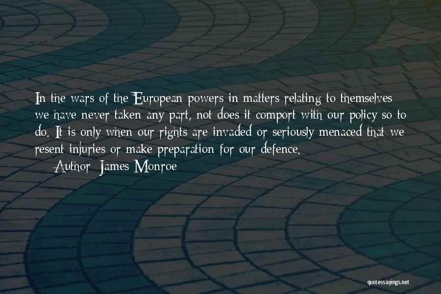 Defence Quotes By James Monroe