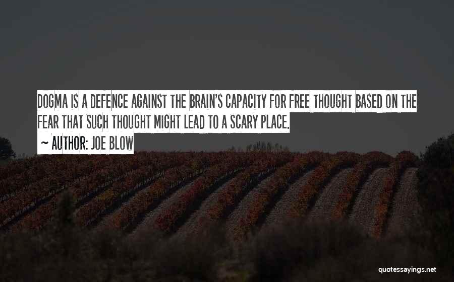 Defence Quotes By Joe Blow