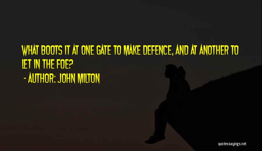 Defence Quotes By John Milton