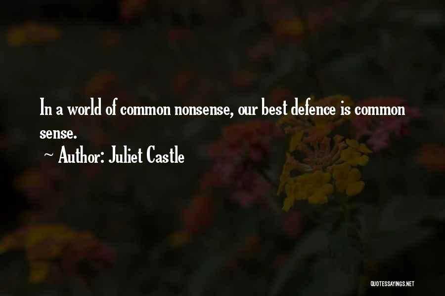 Defence Quotes By Juliet Castle