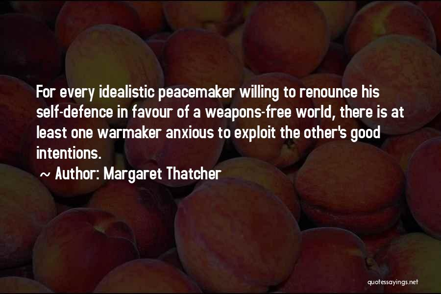Defence Quotes By Margaret Thatcher