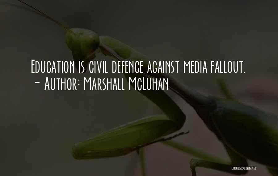 Defence Quotes By Marshall McLuhan