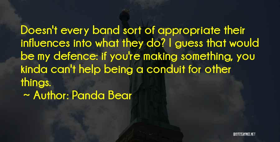 Defence Quotes By Panda Bear