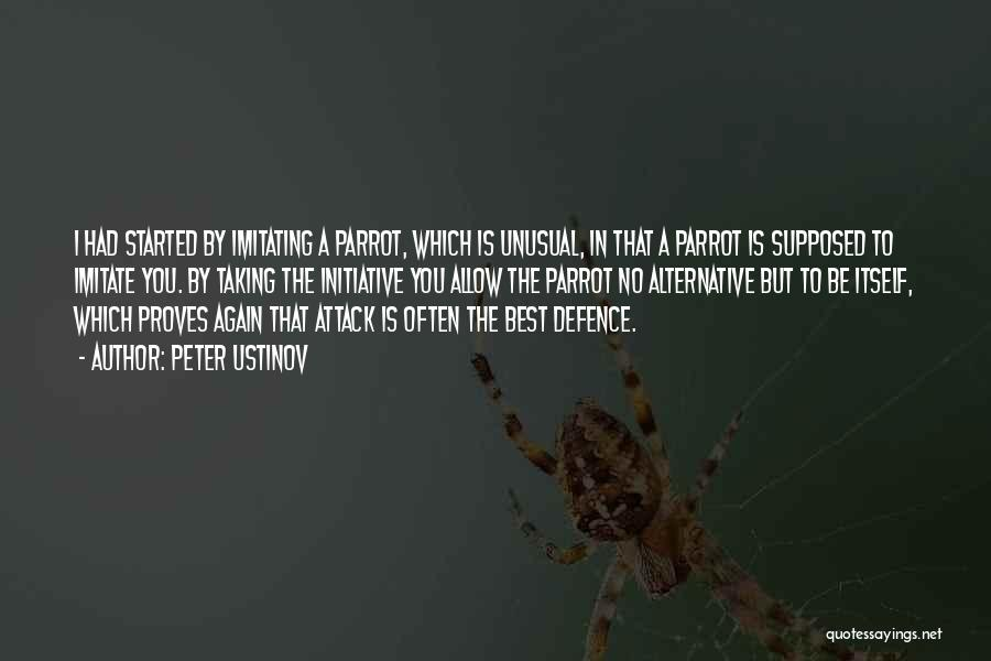 Defence Quotes By Peter Ustinov