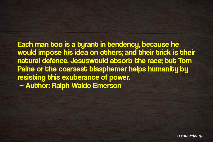 Defence Quotes By Ralph Waldo Emerson