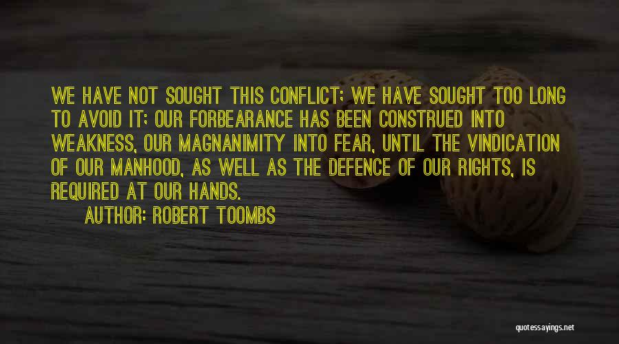 Defence Quotes By Robert Toombs