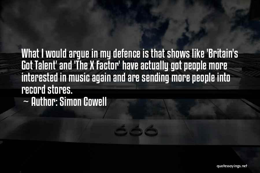 Defence Quotes By Simon Cowell