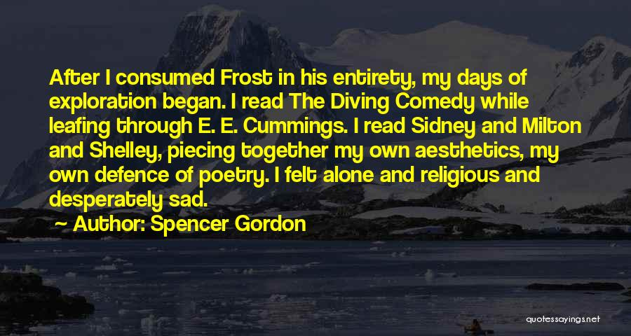 Defence Quotes By Spencer Gordon