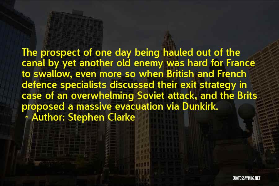 Defence Quotes By Stephen Clarke