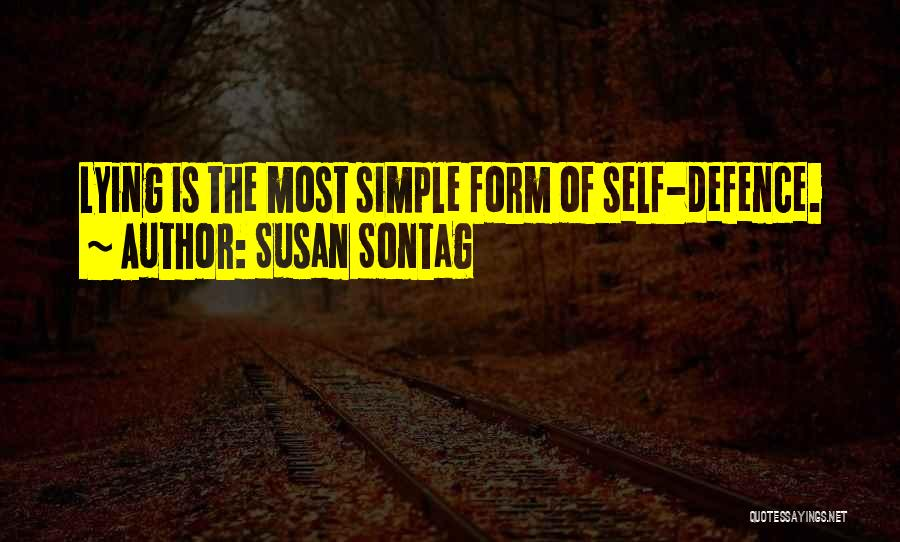 Defence Quotes By Susan Sontag