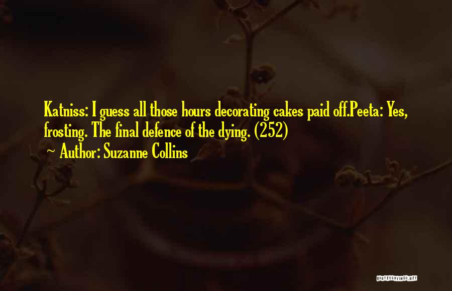 Defence Quotes By Suzanne Collins
