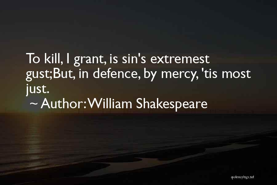 Defence Quotes By William Shakespeare