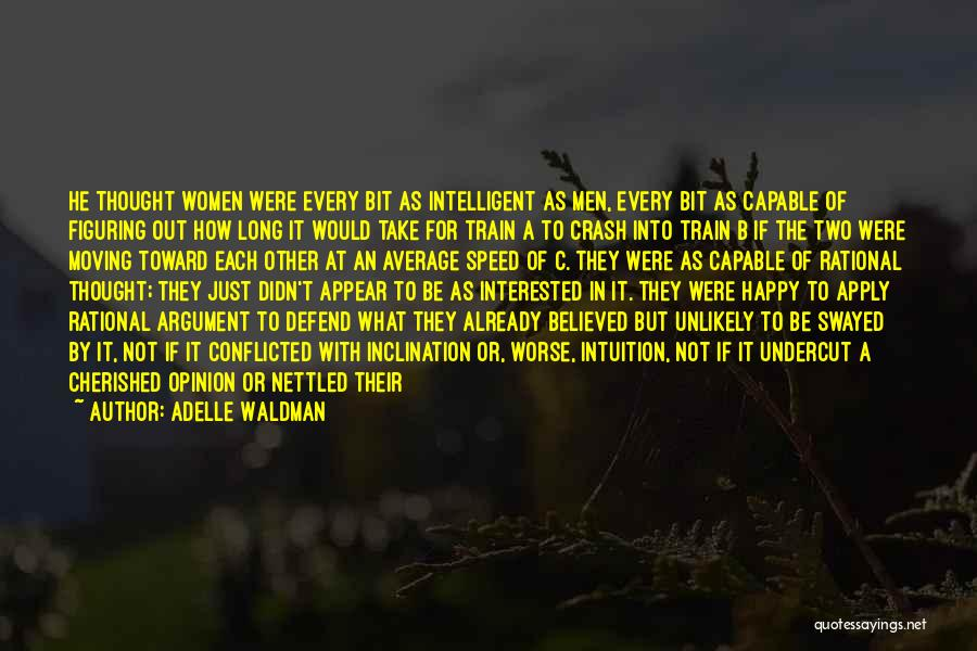 Defend Your Woman Quotes By Adelle Waldman
