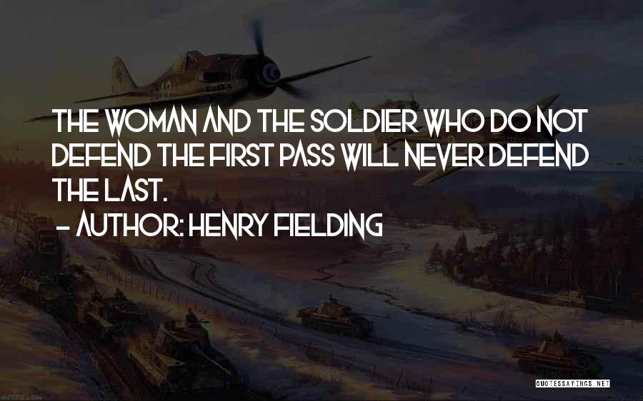 Defend Your Woman Quotes By Henry Fielding