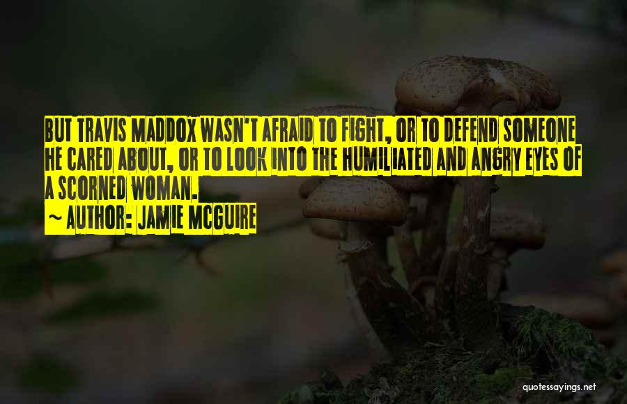 Defend Your Woman Quotes By Jamie McGuire