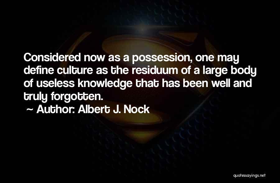 Define Culture Quotes By Albert J. Nock