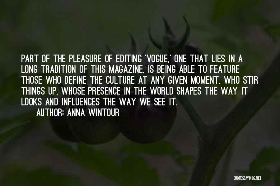 Define Culture Quotes By Anna Wintour