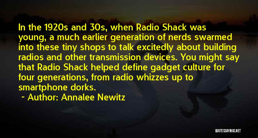 Define Culture Quotes By Annalee Newitz