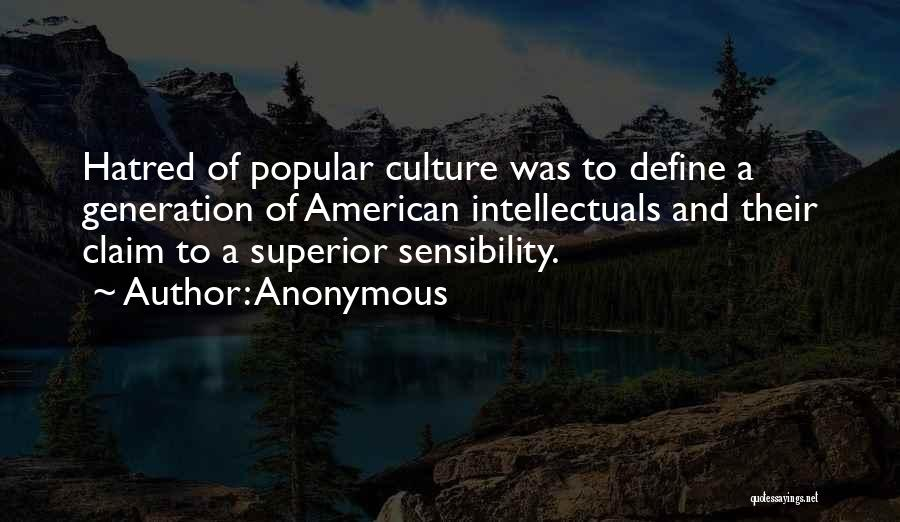 Define Culture Quotes By Anonymous