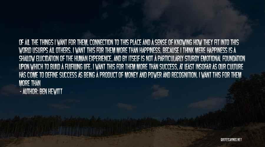 Define Culture Quotes By Ben Hewitt