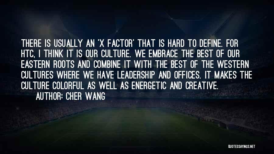 Define Culture Quotes By Cher Wang