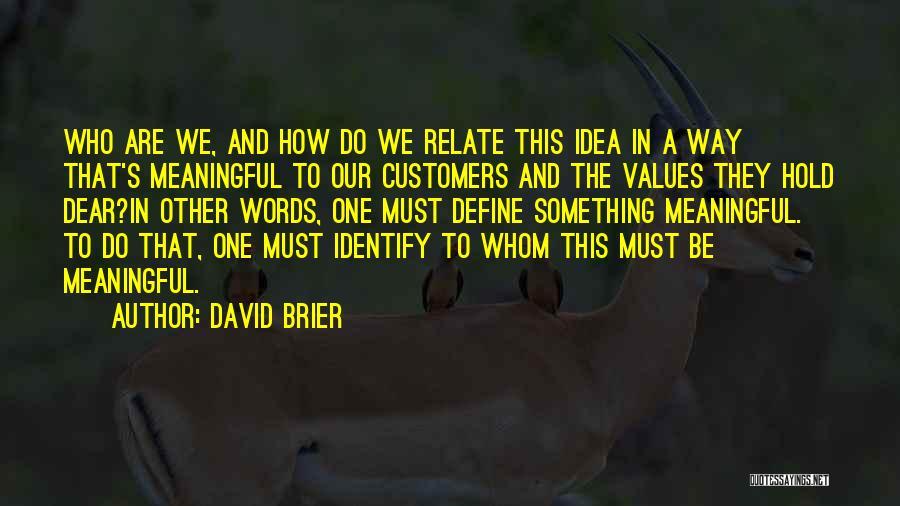 Define Culture Quotes By David Brier