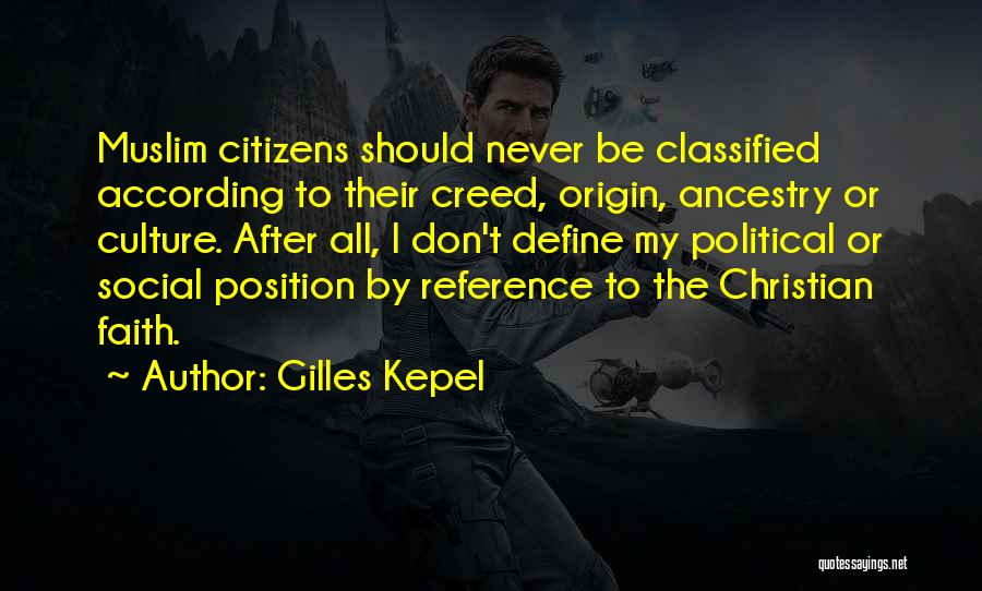 Define Culture Quotes By Gilles Kepel