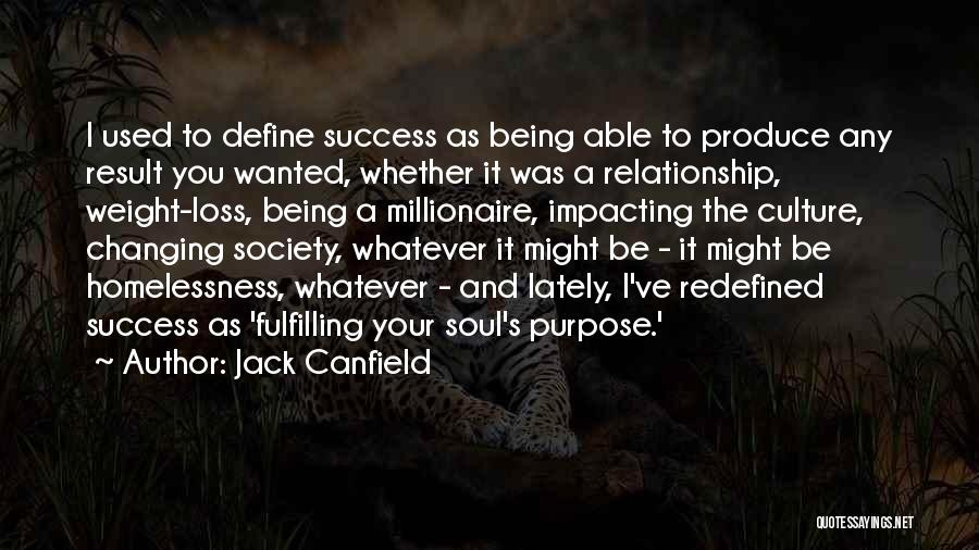 Define Culture Quotes By Jack Canfield