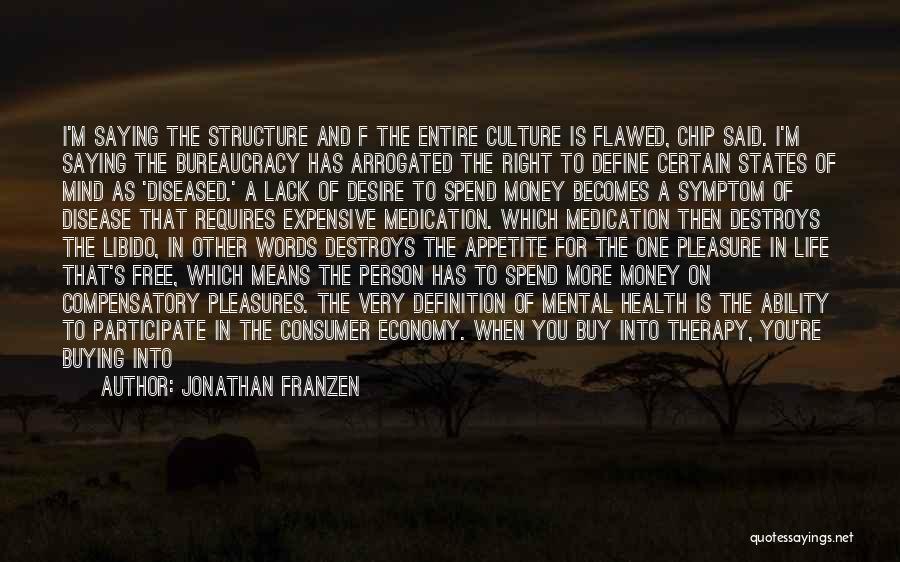 Define Culture Quotes By Jonathan Franzen