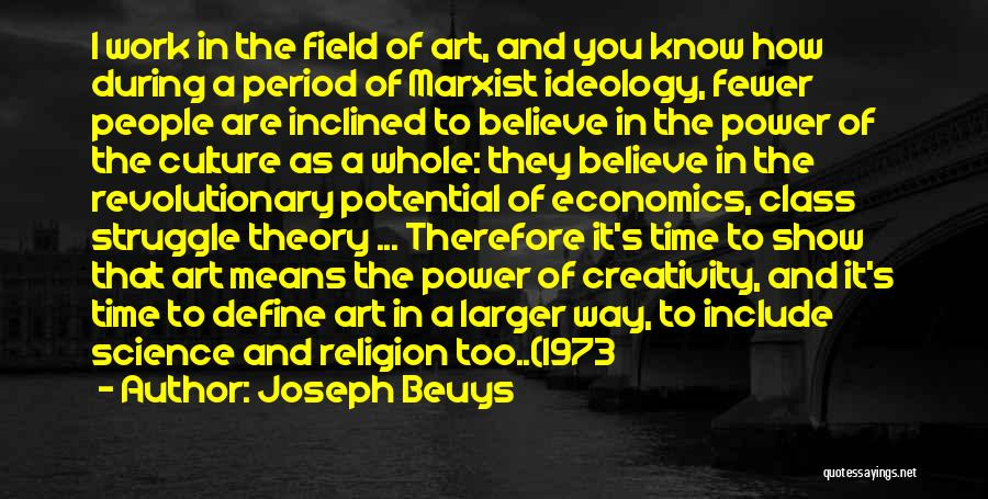 Define Culture Quotes By Joseph Beuys