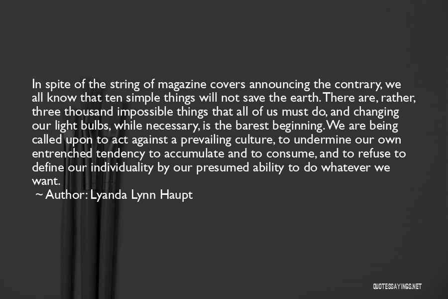 Define Culture Quotes By Lyanda Lynn Haupt