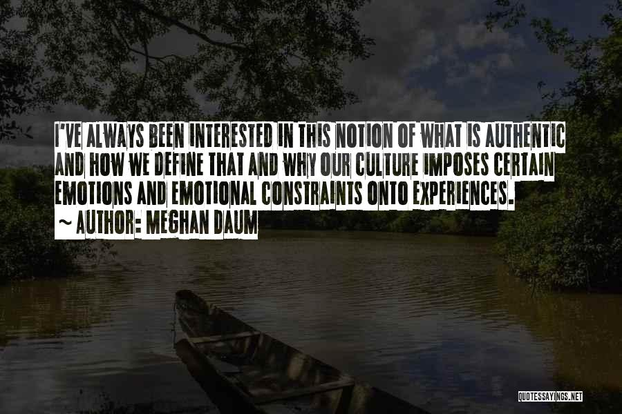 Define Culture Quotes By Meghan Daum